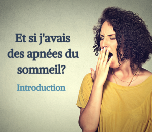 Introduction au syndrome d'apnées du sommeil